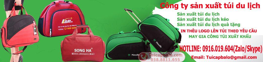 Công ty sản xuất Túi du lịch, Túi du lịch Kéo, Xưởng sản xuất túi du lịch, cơ sở sản xuát túi xách tại Hà Nội